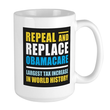 Repeal And Replace Obamacare Large Mug