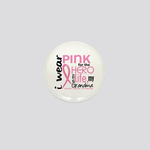 Hero In Life 2 Breast Cancer Mini Button