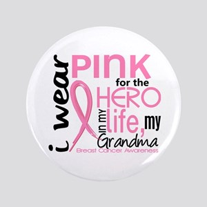 """Hero In Life 2 Breast Cancer 3.5"""" Button"""