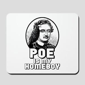 Poe is my Homeboy Mousepad