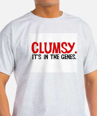 Clumsy In The Genes Ash Grey T-Shirt