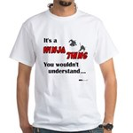 Ninja Thing White T-Shirt