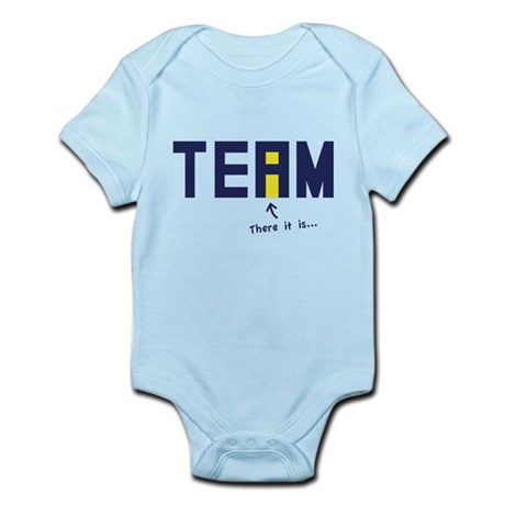 There's an I in TEAM Infant Bodysuit