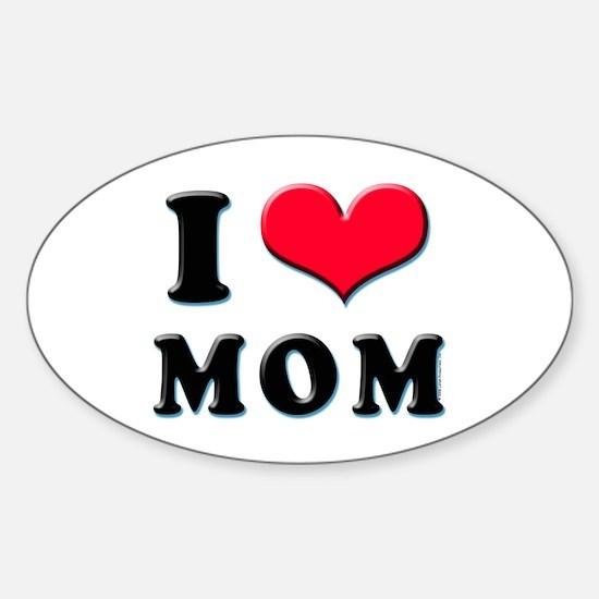 I Love Mom Oval Decal