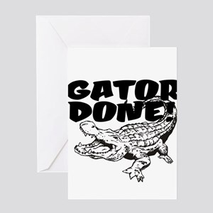 Gator Done! Greeting Card