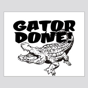 Gator Done! Small Poster