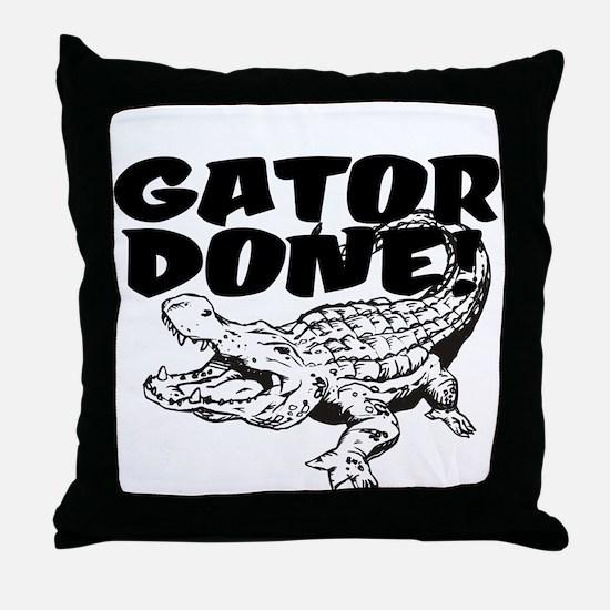 Gator Done! Throw Pillow