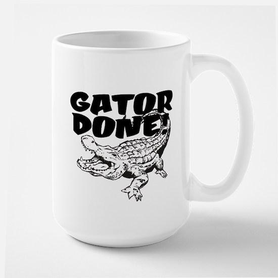 Gator Done! Large Mug