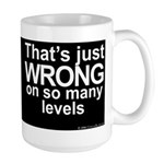 Wrong Large Mug