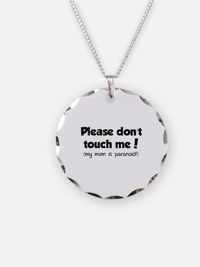 Please don't touch me! Necklace