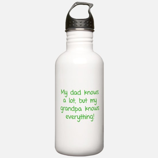 My dad knows a lot Water Bottle