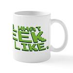 What a Geek Looks Like Mug