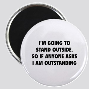 I Am Outstanding Magnet