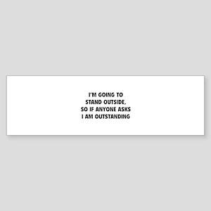 I Am Outstanding Sticker (Bumper)
