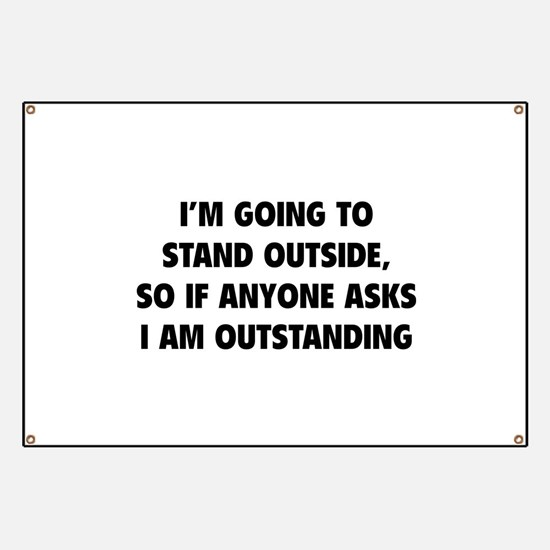 I Am Outstanding Banner