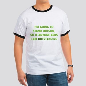 I Am Outstanding Ringer T