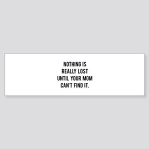 Nothing is really lost Sticker (Bumper)