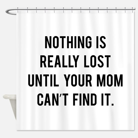Nothing is really lost Shower Curtain