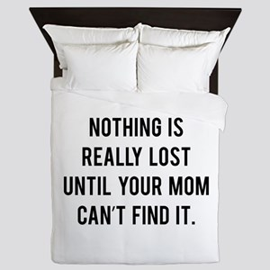 Nothing is really lost Queen Duvet