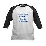 Don't Feed Me - Breastmilk On Kids Baseball Jersey