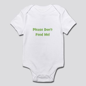 Please Don't Feed Me (green) Infant Creeper