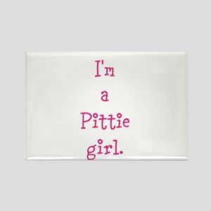 I'm a Pittie girl. Rectangle Magnet