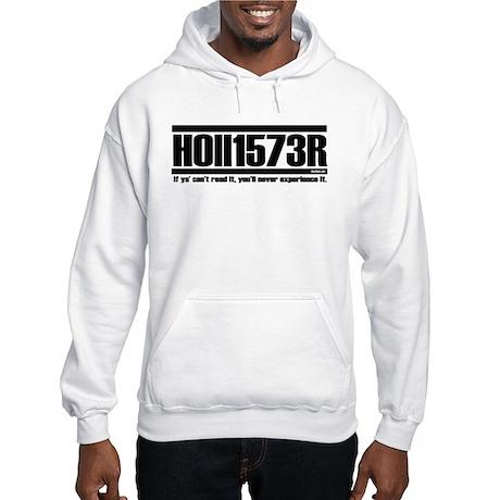 Hollister, if ya' can't read Hooded Sweatshirt