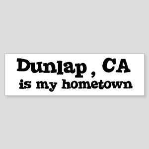 Dunlap - hometown Bumper Sticker