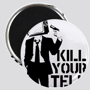 Kill Your Television Magnet