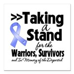 Stand Stomach Cancer Square Car Magnet 3