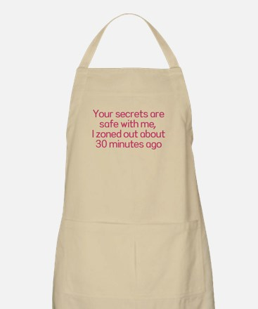 Your secrets are safe with me Apron