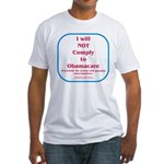 I will NOT comply to Obamacare RWB Fitted T-Shirt