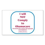 I will NOT comply to Obamacare RWB Sticker (Rectan