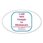 I will NOT comply to Obamacare RWB Sticker (Oval 1