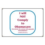 I will NOT comply to Obamacare RWB Banner