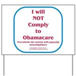 I will NOT comply to Obamacare RWB Yard Sign