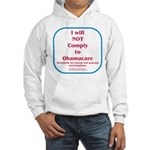 I will NOT comply to Obamacare RWB Hooded Sweatshi