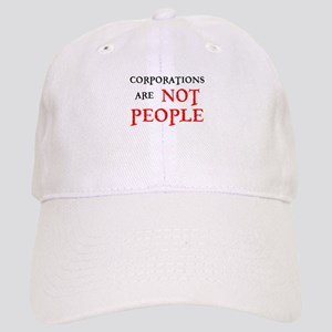 CORPORATIONS ARE NOT PEOPLE Cap
