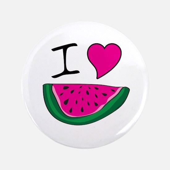 """I Love Watermelon 3.5"""" Button"""