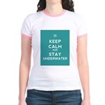 Keep Calm and Stay Underwater Jr. Ringer T-Shirt