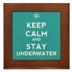 Keep Calm and Stay Underwater Framed Tile