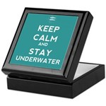 Keep Calm and Stay Underwater Keepsake Box