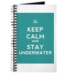 Keep Calm and Stay Underwater Journal