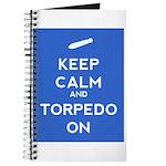 Keep Calm and Torpedo On Journal