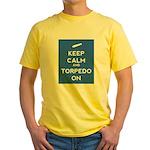 Keep Calm and Torpedo On Yellow T-Shirt