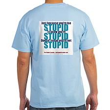 The Stupid Paradox Light T-Shirt