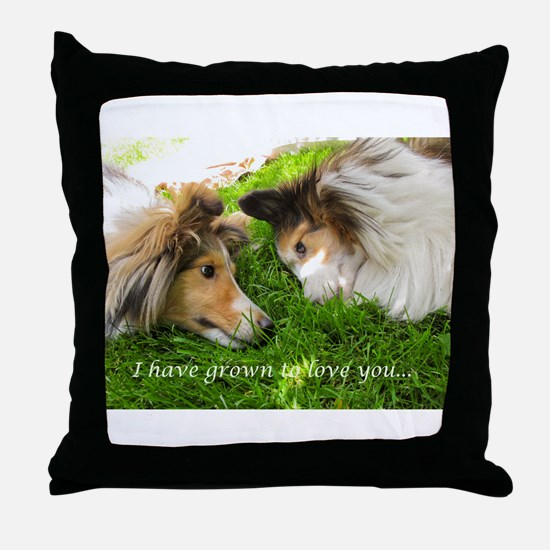 I have grown to love you Throw Pillow