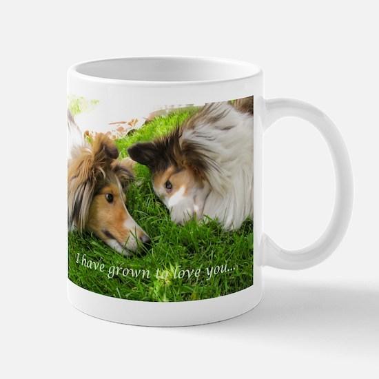 I have grown to love you Mug