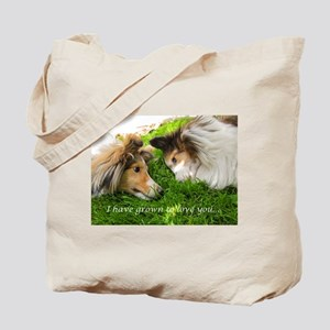 I have grown to love you Tote Bag