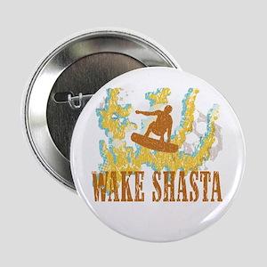 "Wake Shasta 2.25"" Button"